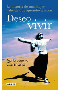 lib-deseo-vivir-penguin-random-house-9788403012653