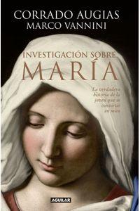 lib-investigacion-sobre-maria-penguin-random-house-9788403014954