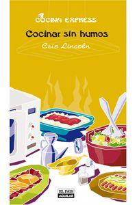 lib-cocinar-sin-humos-cocina-express-penguin-random-house-9788403512047