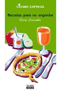 lib-recetas-para-no-engordar-cocina-express-penguin-random-house-9788403512061