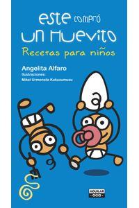 lib-este-compro-un-huevito-recetas-para-ninos-penguin-random-house-9788403512818