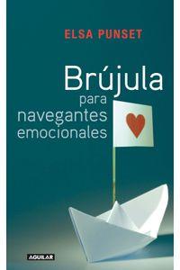 lib-brujula-para-navegantes-emocionales-penguin-random-house-9788403130760