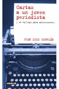 lib-cartas-a-un-joven-periodista-penguin-random-house-9788403130852
