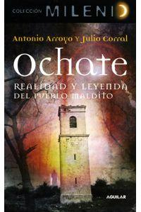 lib-ochate-realidad-y-leyenda-del-pueblo-maldito-penguin-random-house-9788403519367