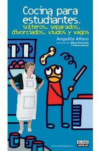 lib-cocina-para-estudiantes-solteros-separados-divorciados-viudos-y-vagos-penguin-random-house-9788403588776