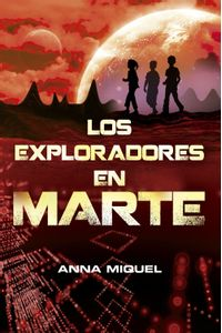 lib-los-exploradores-en-marte-penguin-random-house-9788420402772