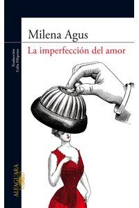 lib-la-imperfeccion-del-amor-penguin-random-house-9788420404141