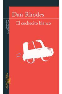 lib-el-cochecito-blanco-penguin-random-house-9788420404448