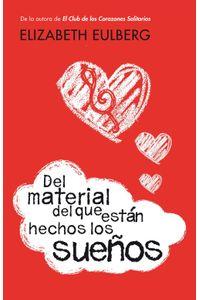 lib-del-material-del-que-estan-hechos-los-suenos-penguin-random-house-9788420412931