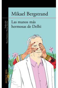 lib-las-manos-mas-hermosas-de-delhi-penguin-random-house-9788420414270