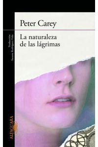 lib-la-naturaleza-de-las-lagrimas-penguin-random-house-9788420414317