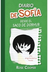 lib-diario-de-sofia-desde-el-saco-de-dormir-serie-diario-de-sofia-3-penguin-random-house-9788420414225