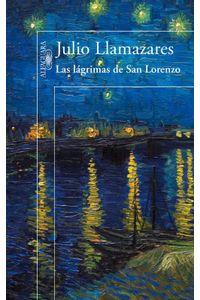 lib-las-lagrimas-de-san-lorenzo-penguin-random-house-9788420414508