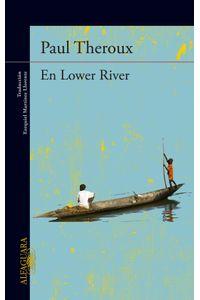 lib-en-lower-river-penguin-random-house-9788420416816