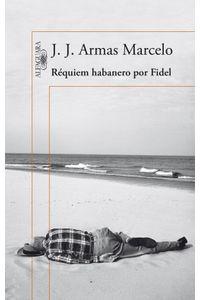 lib-requiem-habanero-por-fidel-penguin-random-house-9788420417424