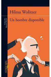 lib-un-hombre-disponible-penguin-random-house-9788420417455
