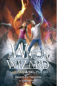 lib-la-magia-del-fuego-witch-wizard-3-penguin-random-house-9788420418162