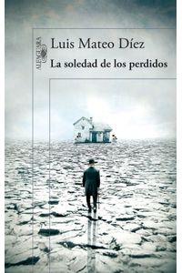 lib-la-soledad-de-los-perdidos-penguin-random-house-9788420418360