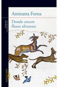 lib-donde-crecen-flores-silvestres-penguin-random-house-9788420418414