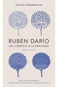 lib-ruben-dario-del-simbolo-a-la-realidad-edicion-conmemorativa-de-la-rae-y-la-asale-penguin-random-house-9788420426181