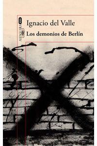 lib-los-demonios-de-berlin-capitan-arturo-andrade-3-penguin-random-house-9788420431659