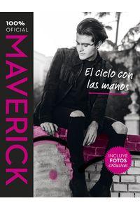 lib-maverick-el-cielo-con-las-manos-penguin-random-house-9788420484990