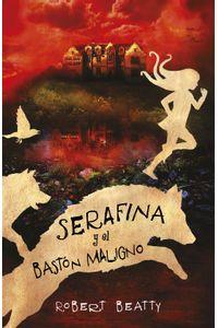 lib-serafina-y-el-baston-maligno-serafina-2-penguin-random-house-9788420486130