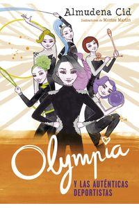 lib-olympia-y-las-autenticas-deportistas-olympia-y-las-guardianas-de-la-ritmica-3-penguin-random-house-9788420486628
