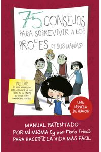 lib-75-consejos-para-sobrevivir-a-los-profes-y-sus-manias-serie-75-consejos-9-penguin-random-house-9788420486710