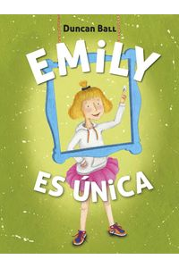 lib-emily-es-unica-coleccion-emily-1-penguin-random-house-9788420488332