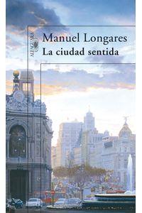 lib-la-ciudad-sentida-penguin-random-house-9788420489063