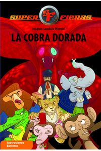 lib-la-cobra-dorada-serie-superfieras-7-penguin-random-house-9788448833879