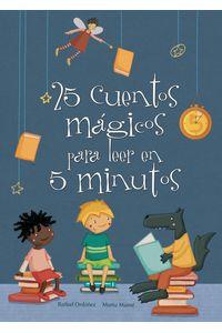 lib-25-cuentos-magicos-para-leer-en-5-minutos-penguin-random-house-9788448836399