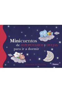 lib-minicuentos-de-hipopotamos-y-ovejas-para-ir-a-dormir-penguin-random-house-9788448838966