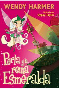 lib-perla-y-la-reina-esmeralda-penguin-random-house-9788448842413