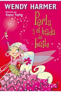lib-perla-y-el-hada-del-baile-penguin-random-house-9788448842611