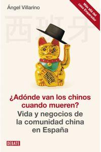 lib-adonde-van-los-chinos-cuando-mueren-penguin-random-house-9788499922850