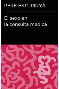 lib-el-sexo-en-la-consulta-medica-coleccion-endebate-penguin-random-house-9788499923727