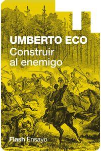 lib-construir-al-enemigo-coleccion-endebate-penguin-random-house-9788499923635