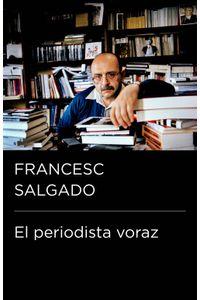 lib-el-periodista-voraz-coleccion-endebate-penguin-random-house-9788499923857