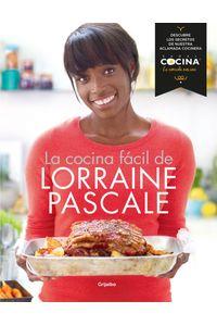 lib-la-cocina-facil-de-lorraine-pascale-penguin-random-house-9788416220212