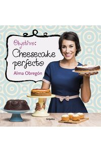 lib-objetivo-cheesecake-perfecto-penguin-random-house-9788416449330