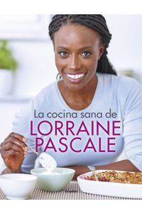 lib-la-cocina-sana-de-lorraine-pascale-penguin-random-house-9788416895052