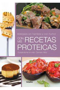 lib-adelgaza-sin-hambre-y-con-humor-con-mis-recetas-proteicas-penguin-random-house-9788425350443