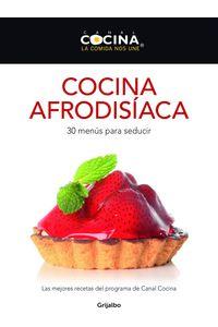 lib-cocina-afrodisiaca-penguin-random-house-9788425350757