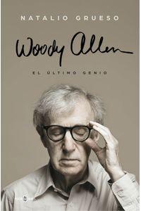 lib-woody-allen-el-ultimo-genio-penguin-random-house-9788401017148