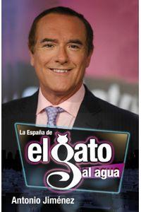 lib-la-espana-del-gato-al-agua-penguin-random-house-9788401390982