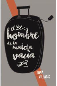 lib-el-hombre-de-la-maleta-vacia-penguin-random-house-9788491124900