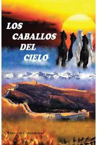 lib-los-caballos-del-cielo-penguin-random-house-9788491125365