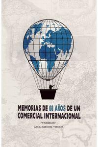 lib-memorias-de-60-anos-de-un-comercial-internacional-penguin-random-house-9788491125471